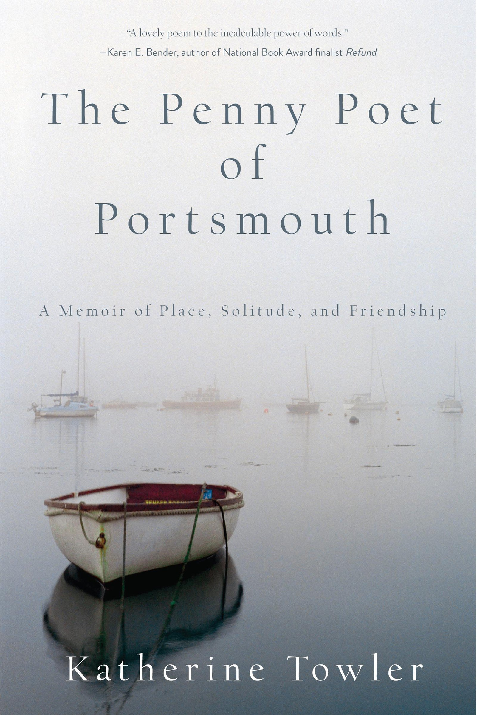 The Penny Poet of Portsmouth: A Memoir of Place, Solitude, and ...