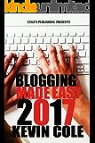 Blogging Made Easy 2017 (English Edition)