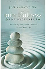 Mindfulness for Beginners Kindle Edition