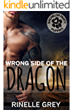 Wrong Side of the Dragon (Return of the Dragons Book 7) (English Edition)