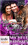 Sassy Ever After: All By My Sass (Kindle Worlds Novella) (The Pride Command Book 2)