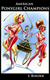 Amerian Ponygirl Champions