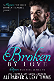Broken By Love #2 (Romeo for Hire)