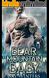 Bear Mountain Baby: Shifter Romance (Bear Mountain Shifters) (English Edition)