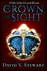 The Crown of Sight (Eternal Dream Legends Book 1) Kindle Edition