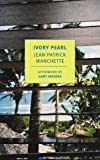 Ivory Pearl (New York Review Books Classics)