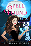 Spell Found (Blackmoore Sisters Cozy Mysteries Book 7)