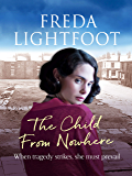 The Child from Nowhere (The Poor House Lane Sagas Book 2)