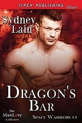 Dragon's Bar [Space Warriors 11] (Siren Publishing Classic ManLove) Kindle Edition