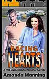 Sports Romance: Racing Hearts: A Hot Laps NASCAR Romance Novella