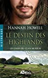Les Chefs du Clan Murray, Tome 1: Le Destin des Highlands