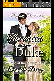 Regency Romance: Thwarted by the Duke: Clean Regency Romance (Love at Morley Mills Book 3)