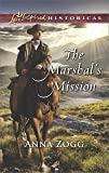 The Marshal's Mission (Love Inspired Historical)