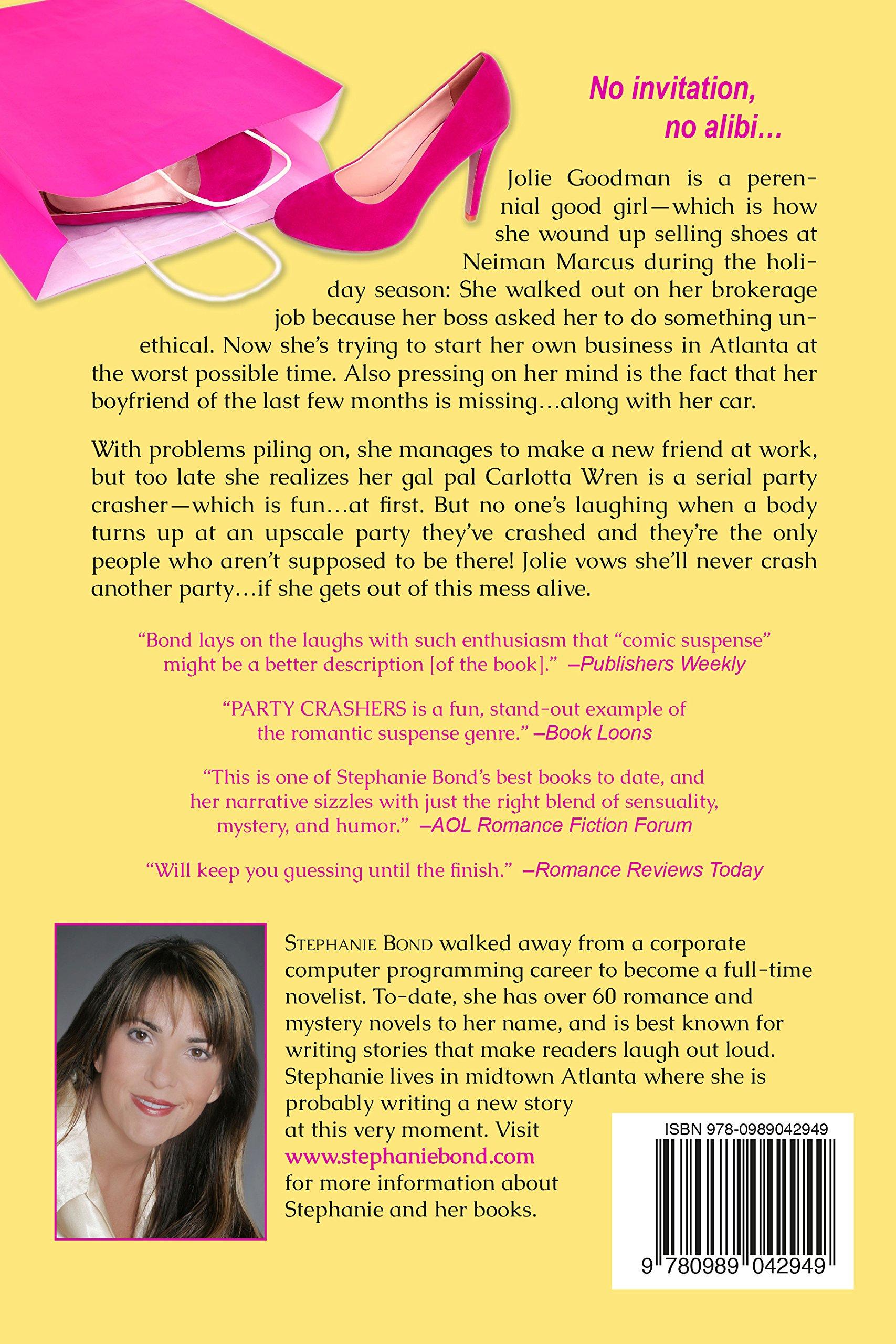 Party Crashers (Body Movers prequel): Stephanie Bond: 8601423379852:  Amazon.com: Books