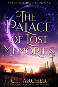 The Palace of Lost Memories (After the Rift Book 1)
