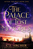 The Palace of Lost Memories: A medieval court intrigue fantasy (After the Rift Book 1)