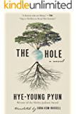 The Hole: A Novel