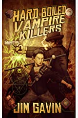 Hard Boiled Vampire Killers Kindle Edition