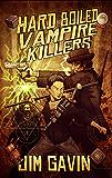 Hard Boiled Vampire Killers