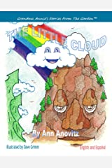 The Little Cloud (Grandma Annie's Stories From The Garden Book 3) Kindle Edition
