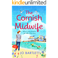 The Cornish Midwife: The perfect uplifting escapist read for 2021 (The Cornish Midwife Series Book 1)
