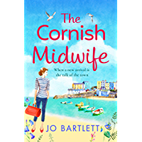 The Cornish Midwife: The perfect uplifting escapist read for 2021 (English Edition)