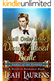 The Doctor\'s Abused Bride (Ladies of The Frontier) (A Western Romance Book)