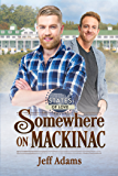 Somewhere on Mackinac (States of Love)
