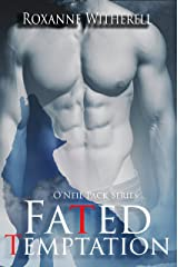 Fated Temptation (O'Neil Pack Series Book 2) Kindle Edition