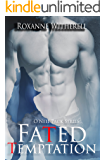 Fated Temptation (O'Neil Pack Series Book 2)
