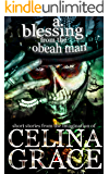 A Blessing From The Obeah Man: Short stories from the imagination of Celina Grace