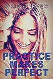 Practice Makes Perfect (Scientific Method Universe)
