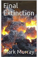 Final Extinction Kindle Edition