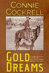 Gold Dreams Kindle Edition