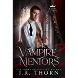 Her Vampire Mentors: Book Three: A Reverse Harem Witches and Vampires Royal Covens Novel
