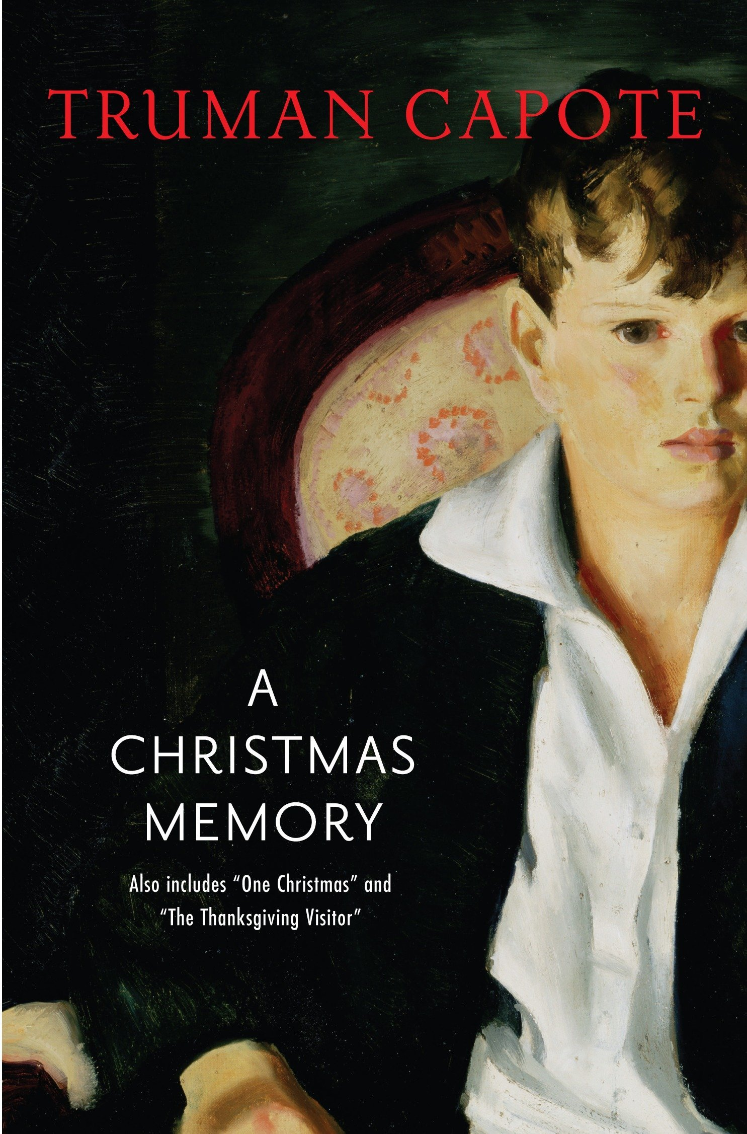 A Christmas Memory: One Christmas, and The Thanksgiving Visitor (Modern Library) ebook