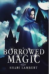 Borrowed Magic Kindle Edition