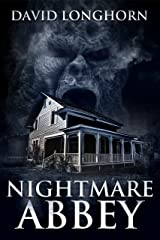Nightmare Abbey: Supernatural Suspense with Scary & Horrifying Monsters (Nightmare Series Book 1) Kindle Edition