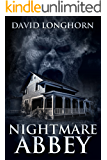 Nightmare Abbey: Supernatural Supense with Scary & Horrifying Monsters (Nightmare Series Book 1)