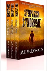 Sympatico Syndrome: Post-Apocalyptic Survival Trilogy Kindle Edition