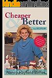 Cheaper & Better: Homemade Alternatives to Storebought Goods
