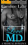 Love MD: A Medical Romance