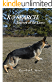 K-9 SEARCH:  Journey of the Lions