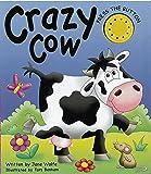 CRAZY COW: (A NOISY BOOK)