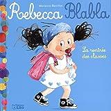 Rebecca Blabla: La rentrée des classes - Dès 3 ans