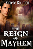 The Reign of Mayhem (Fates Book 3)