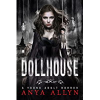DOLLHOUSE: A Supernatural Horror (Dark Carousel Book 1) (English Edition)