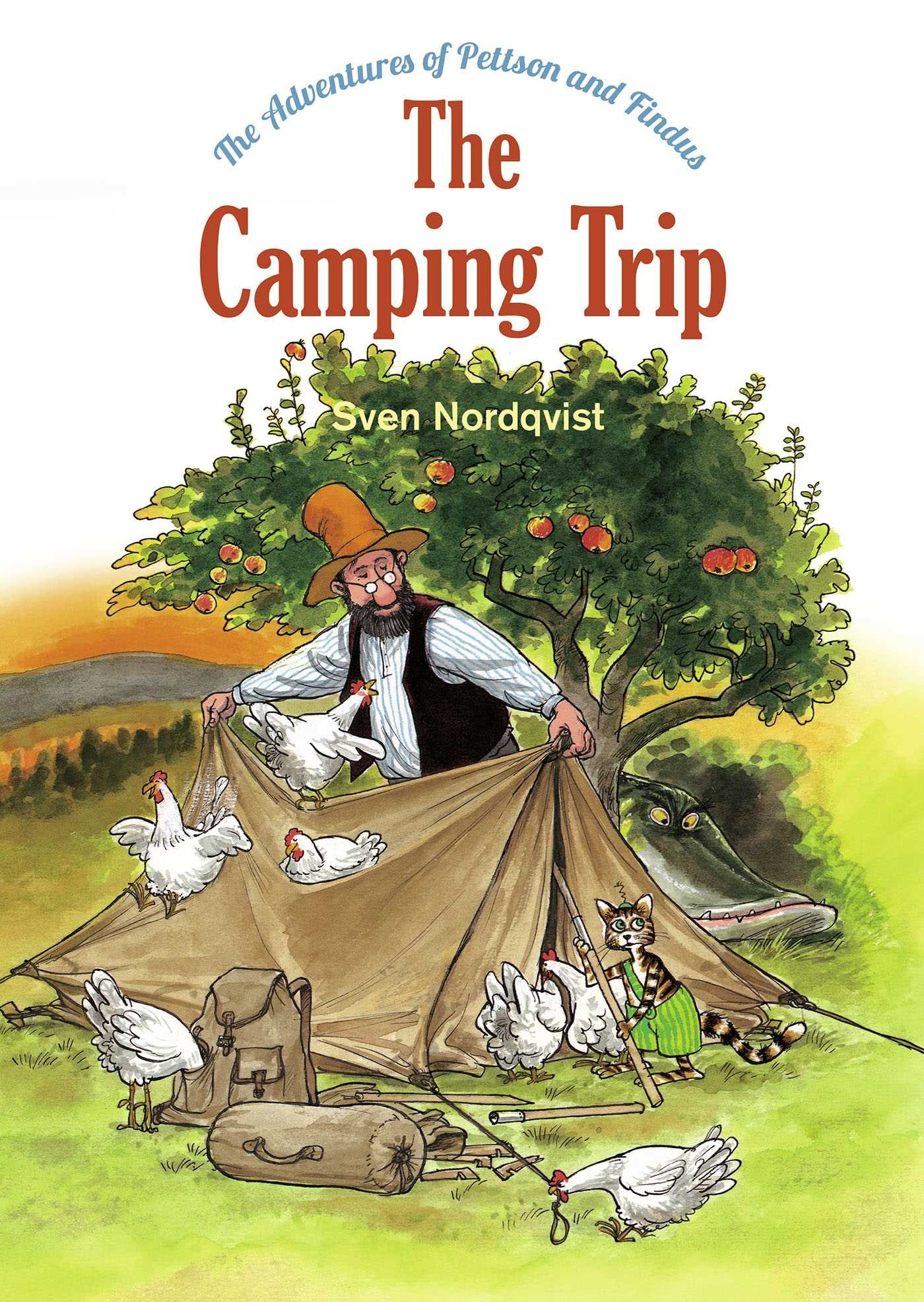The Camping Trip: The Adventures of Pettson & Findus (The Adventures of Pettson and Findus) ebook