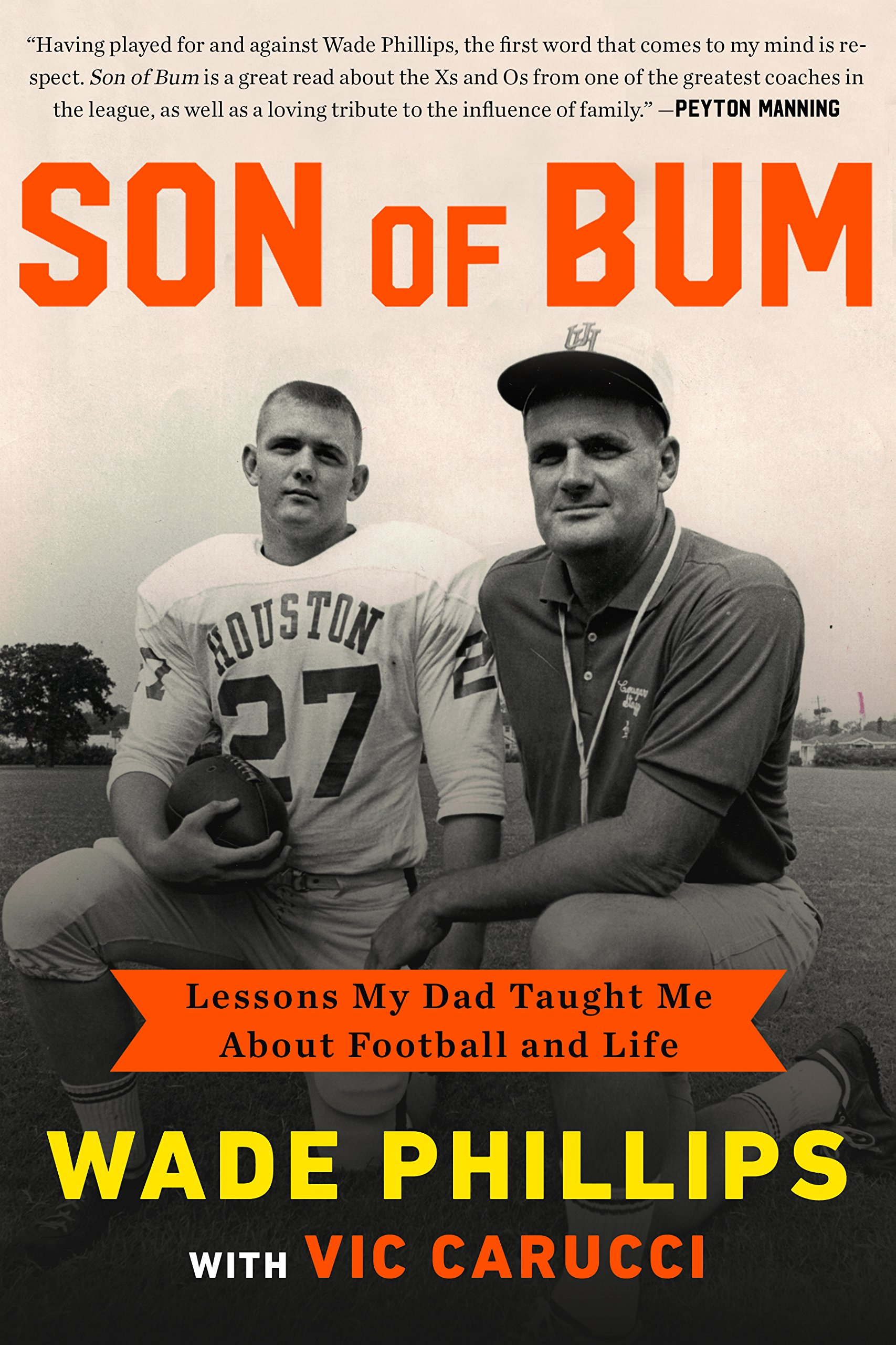 Download Son of Bum: Lessons My Dad Taught Me About Football and Life ebook