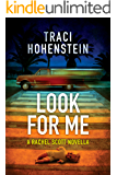 Look For Me (A Rachel Scott prequel) (A Rachel Scott Adventure)